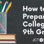 5 tips: How to prepare to college in ninth grade